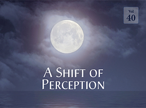 A Shift of Perception