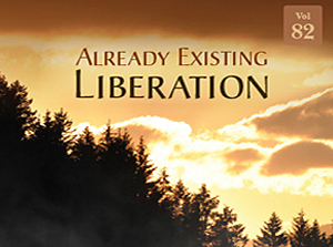 Already Existing Liberation