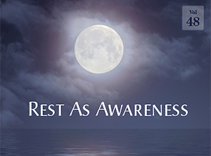 Rest As Awareness