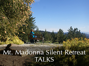 Silent Retreat Vol. 70 ~ Talks