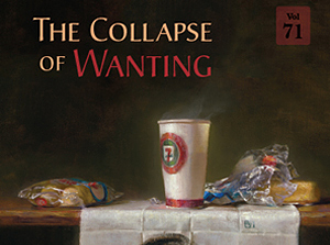 The Collapse of Wanting