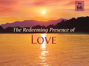 The Redeeming Presence of Love