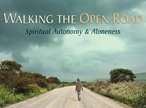 Walking the Open Road