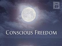 Conscious Freedom
