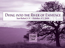Dying into the River of Existence