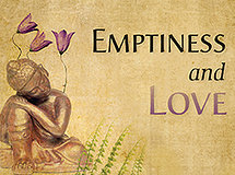 Emptiness and Love