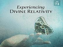 Experiencing Divine Relativity