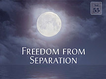 Freedom from Separation