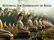 Restoring the Sovereignty of Being