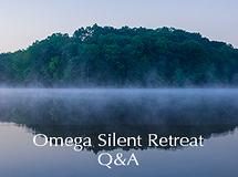 Silent Retreat Vol. 76 ~ Q&A Sessions