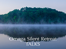 Silent Retreat Vol. 76 ~ Talks
