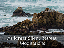 Silent Retreat Vol. 77 ~ Meditations