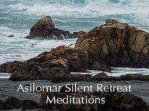 Silent Retreat Vol. 77 ~ Meditations