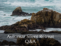 Silent Retreat Vol. 77 ~ Q&A Sessions