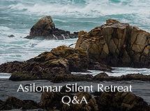 Silent Retreat Vol. 77 ~ Q&A Sessions