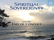 Spiritual Sovereignty and the End of Conflict