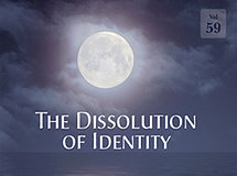 The Dissolution of Identity