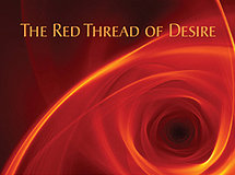 The Red Thread of Desire