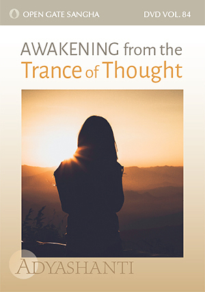 Awakening from the Trance of Thought - Vol. 84