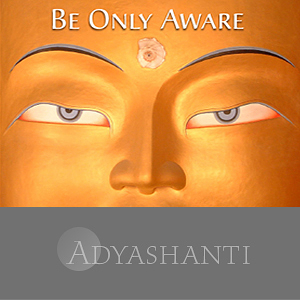 Be Only Aware