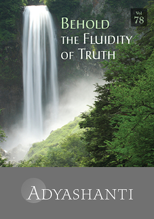 Behold the Fluidity of Truth - Vol. 78