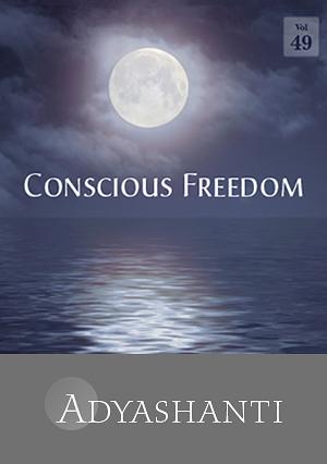 Conscious Freedom - Vol. 49