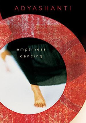 Emptiness Dancing - 2nd Edition