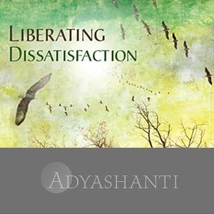 Liberating Dissatisfaction