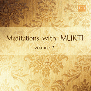 Meditations with Mukti, Vol. 2