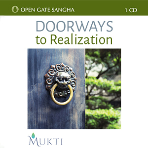 Doorways to Realization