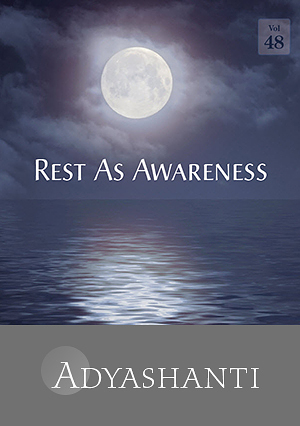 Rest As Awareness - Vol. 48 - SPECIAL