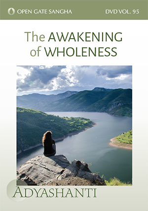 The Awakening of Wholeness - Vol. 95