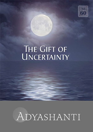 The Gift of Uncertainty - Vol. 60