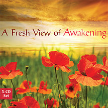 A Fresh View of Awakening
