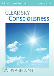 Clear Sky Consciousness - Vol. 86