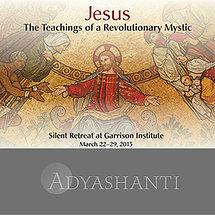 Jesus: The Teachings of a Revolutionary Mystic