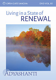 Living in a State of Renewal - Vol. 85