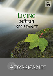 Living without Resistance - Vol. 69