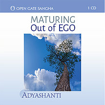 Maturing Out of Ego