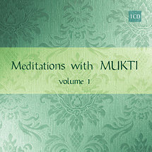 Meditations with Mukti, Vol. 1