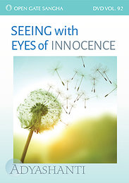 Seeing with Eyes of Innocence - Vol. 92