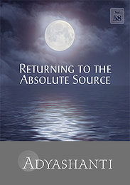 Returning to the Absolute Source - Vol. 58