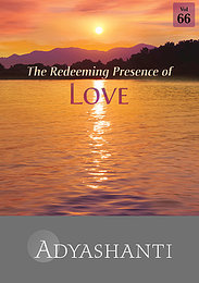 The Redeeming Presence of Love - Vol. 66