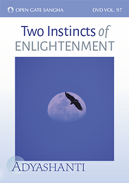 Two Instincts of Enlightenment - DVD 97