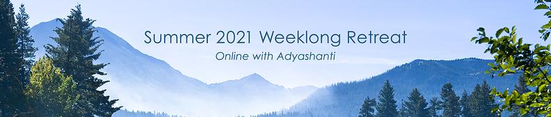 Summer 2021 Weeklong Retreat