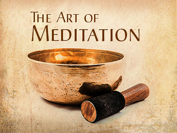 The Art of Meditation