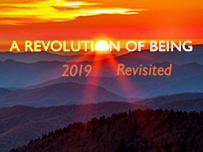 A Revolution Of Being 2019 ~ Revisited