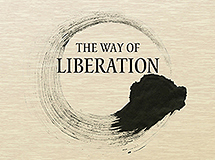 The Way of Liberation [excerpt]