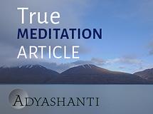 True Meditation